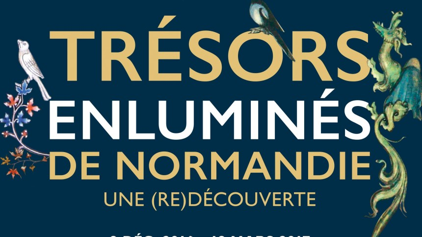 EXHIBITION: NORMANDY'S ILLUMINATED TREASURES